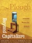 Plough Quarterly No. 21 - Beyond Capitalism Cover Image