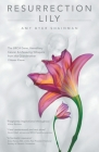 Resurrection Lily: The Brca Gene, Hereditary Cancer & Lifesaving Whispers from the Grandmother I Never Knew Cover Image