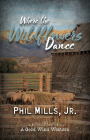 Where the Wildflowers Dance Cover Image