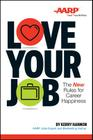 Love Your Job: The New Rules for Career Happiness Cover Image