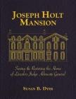 Joseph Holt Mansion Cover Image