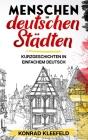Menschen in deutschen Städten: Racconti brevi in tedesco per principianti Cover Image
