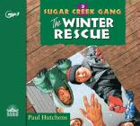 The Winter Rescue (Sugar Creek Gang #3) Cover Image