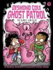 The Bubble Gum Blob (Desmond Cole Ghost Patrol #15) Cover Image