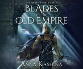 Blades of the Old Empire (Majat Code #1) Cover Image