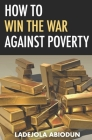 How to Win the War Against Poverty Cover Image