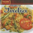 Foods of India (Culture in the Kitchen (Library)) Cover Image