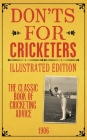 Don'ts for Cricketers: Illustrated Edition Cover Image