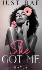 She Got Me: Kayla Cover Image
