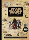 Star Wars Galactic Maps: An Illustrated Atlas of the Star Wars Universe Cover Image