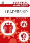 Essential Managers Leadership (DK Essential Managers) Cover Image