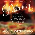 Delancey: A Man, a Woman, a Restaurant, a Marriage Cover Image