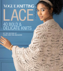 Vogue(r) Knitting Lace: 40 Bold & Delicate Knits Cover Image