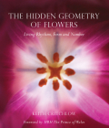 The Hidden Geometry of Flowers: Living Rhythms, Form and Number Cover Image