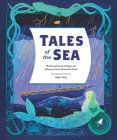 Tales of the Sea: Traditional Stories of Magic and Adventure from around the World Cover Image