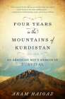 Four Years in the Mountains of Kurdistan: An Armenian Boy's Memoir of Survival Cover Image