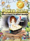 The Birth of Jesus (Power Bible: Bible Stories to Impart Wisdom #7) Cover Image