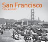 San Francisco Then and Now® Cover Image