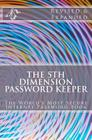 The 5th Dimension Password Keeper - Revised & Expanded Edition: The World's Most Secure Internet Password Book Cover Image