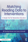 Matching Reading Data to Interventions: A Simple Tool for Elementary Educators Cover Image