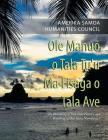 Ole Manuõ O Tala Tu'U Ma Fisaga O Tala Ave: The Heralding of Our Oral History and Relishing of Our Story Narratives. Cover Image