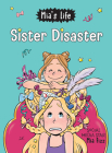 Mia's Life: Sister Disaster! Cover Image