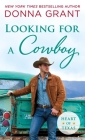 Looking for a Cowboy (Heart of Texas #5) Cover Image