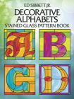 Decorative Alphabets Stained Glass Pattern Book (Dover Stained Glass Instruction) Cover Image