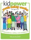 Kidpower Youth Safety Comics: Independence, Safety, and Confidence! Cover Image