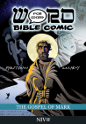 The Gospel of Mark: Word for Word Bible Comic: NIV Translation Cover Image