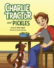 Charlie Tractor and Pickles Cover Image