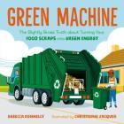 Green Machine: The Slightly Gross Truth about Turning Your Food Scraps into Green Energy Cover Image
