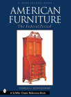 American Furniture: The Federal Period, in the Henry Francis Du Pont Winterthur Museum (Winterthur Book) Cover Image