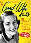 The Good Wife Guide: A Little Seedling Book (A Little Seedling Edition #1) Cover Image
