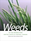 Weeds of the Midwestern United States & Central Canada (Wormsloe Foundation Nature Book) Cover Image