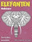 Malbücher - Stressabbau-Designs - Tierisches Mandala - Elefanten Cover Image