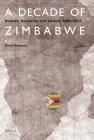A Decade of Zimbabwe: Politics, Economy and Society 2008-2017 Cover Image