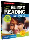 Next Step Guided Reading in Action: Grades 3-6: Model Lessons on Video Featuring Jan Richardson Cover Image