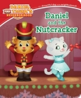 Daniel and the Nutcracker (Daniel Tiger's Neighborhood) Cover Image