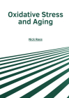Oxidative Stress and Aging Cover Image