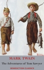 The Adventures of Tom Sawyer (Unabridged. Complete with all original illustrations) Cover Image