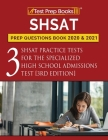 SHSAT Prep Questions Book 2020 and 2021: Three SHSAT Practice Tests for the Specialized High School Admissions Test [3rd Edition] Cover Image