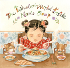 The Whole World Inside Nan's Soup Cover Image