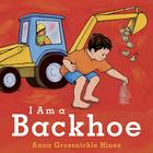 I Am a Backhoe Cover Image