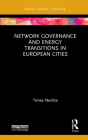 Network Governance and Energy Transitions in European Cities Cover Image