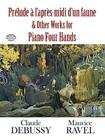 Prélude À l'Apres-MIDI d'Un Faune and Other Works for Piano Four Hands (Dover Music for Piano) Cover Image