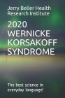 Wernicke-Korsakoff Syndrome: The Best Science in Everyday Language! Cover Image