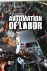Automation of Labor (Opposing Viewpoints) Cover Image
