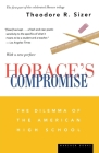 Horace's Compromise: The Dilemma of the American High School Cover Image