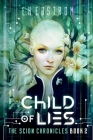 Child of Lies (Scion Chronicles #2) Cover Image